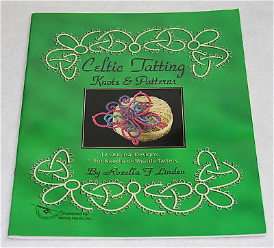 Celtic Tatting Knots & Patterns - Rozella F. Linden