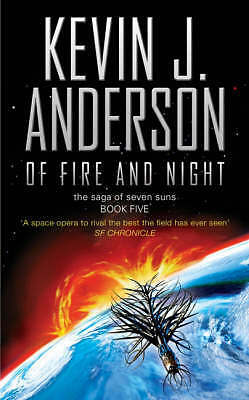Of Fire and Night (Saga of Seven Suns 5), Kevin J. Anderson, New
