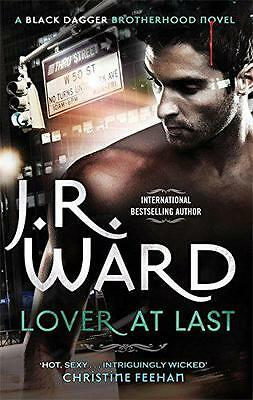 Lover at Last: Number 11 in series (Black Dagger Brotherhood), Ward, J. R. | Pap