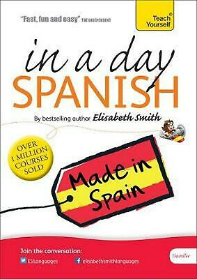 Beginner's Spanish in a Day: Teach Yourself: Audio CD by Elisabeth Smith Compact