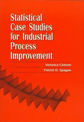 Statistical Case Studies for Industrial Process Improvement by Veronica Czitrom