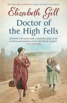 Doctor of the High Fells by Gill, Elizabeth | Paperback Book | 9781784291488 | N