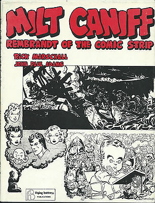 Rare Eo Rick Marschall & J.p. Adams : Milt Caniff Rembrandt Of The Comic Strip