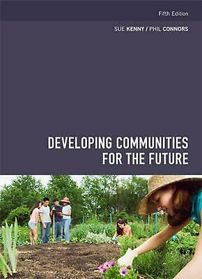 Developing Communities for the Future 5th Edition by S. Kenny Paperback Book