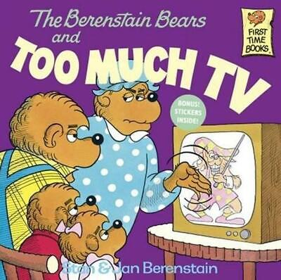 The Berenstain Bears and Too Much TV by Stan Berenstain (English) Prebound Book