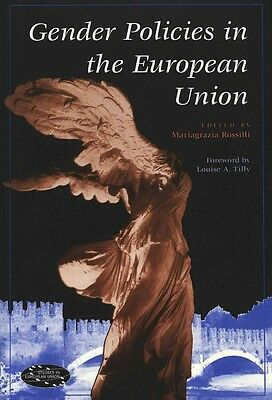 Gender Policies in the European Union by Louise A. Tilly Paperback Book (English
