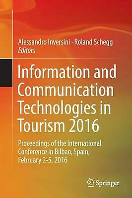 Information and Communication Technologies in Tourism 2016: Proceedings of the I