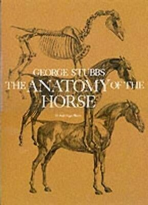 The Anatomy of the Horse by George Stubbs Paperback Book (English)