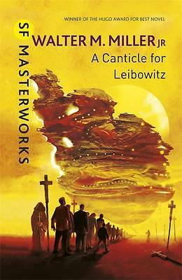 A Canticle For Leibowitz (S.F. MASTERWORKS), Miller Jr, Walter M., New