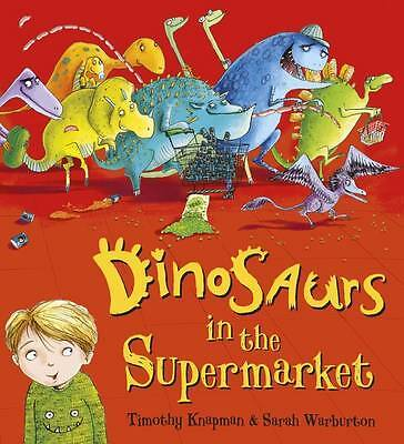 Dinosaurs in the Supermarket!, Knapman, Timothy, New