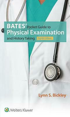 Bates Pocket Guide Phys Exam Hist 8e by Lynn S. Bickley Paperback Book Free Ship