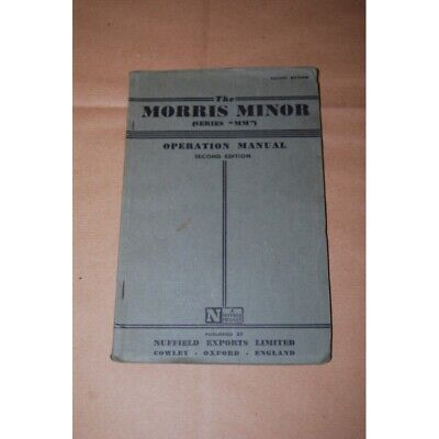 The Morris Minor Series Mm Operation Manual Second Edition  - English