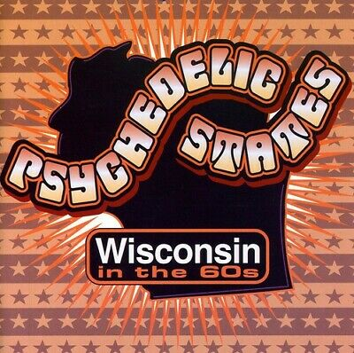 Various Artists - Psychedelic States: Wisconsin In The 60's [New CD]