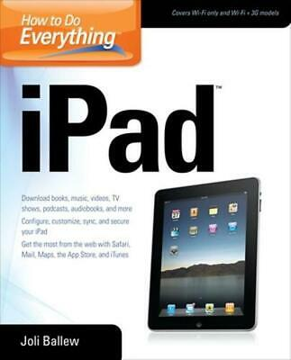 How to Do Everything iPad by Joli Ballew (English) Paperback Book Free Shipping!