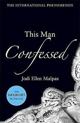 This Man Confessed (This Man Trilogy 3), Malpas, Jodi Ellen | Paperback Book | 9