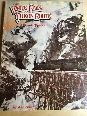 The White Pass And Yukon Route Paper Jacket
