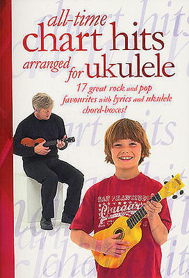 All Time Chart Hits Arranged For Ukulele