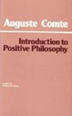 Introduction to Positive Philosophy by Auguste Comte | Hardcover Book | 97808722