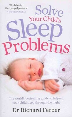 Solve Your Child's Sleep Problems by Richard Ferber Paperback Book (English)