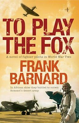 To Play The Fox, Frank Barnard | Paperback Book | 9780755338924 | NEW