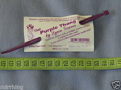 That Purple Thang - A multi-purpose tool for all sewers / quilters / crafters  *