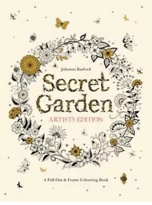 Secret Garden Artist's Edition: A Pull-Out and Frame Colouring Book Brand New