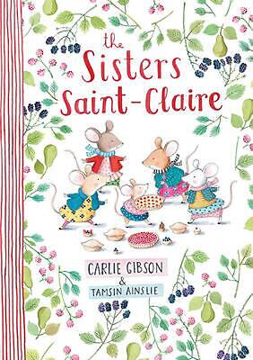 The Sisters Saint-Claire by Carlie Gibson Hardcover Book