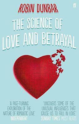 The Science of Love and Betrayal by Dunbar, Professor Robin | Paperback Book | 9