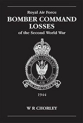 RAF Bomber Command Losses of the Second World War by W.R. Chorley Paperback Book