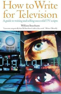 How to Write for Television by William Smethurst Paperback Book (English)