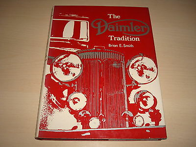 THE DAIMLER TRADITION BY BRIAN E. SMITH - DATED 1972 1st EDITION HARDBACK