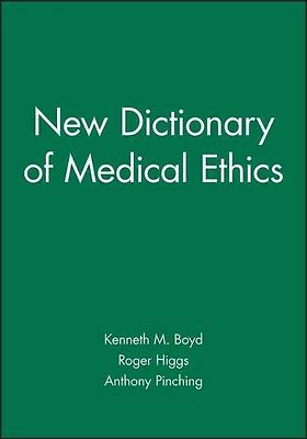 The New Dictionary of Medical Ethics by Boyd Paperback Book (English)
