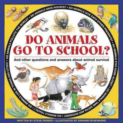 Do Animals Go to School? by Steve Parker | Hardcover Book | 9781861474797 | NEW