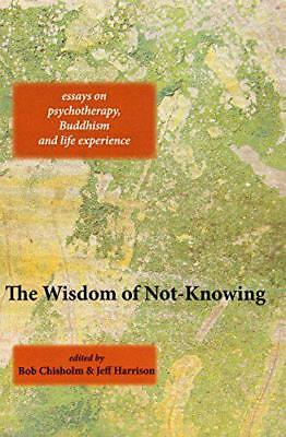 The Wisdom of Not-Knowing by  | Paperback Book | 9781909470910 | NEW