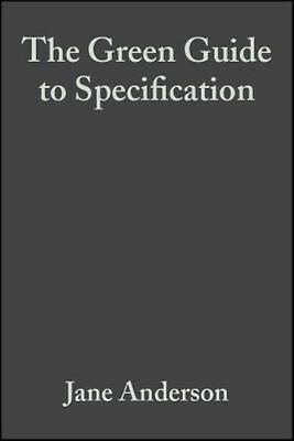 The Green Guide to Specification by David Shiers Hardcover Book