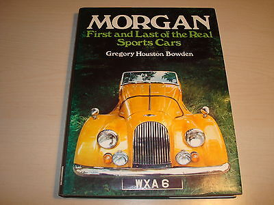 Morgan First & Ultimo Dei The Real Auto Sportive By Gregory Houston Bowden 73 H/