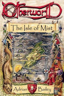 Otherworld: The Isle of Mist by Adrian Bailey | Paperback Book | 9781849821377 |