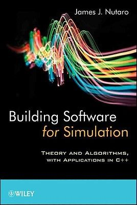 Building Software for Simulation: Theory and Algorithms, with Applications in C+