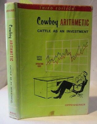 Cowboy Arithmetic: Cattle as an Investment: Ranch Livestock Finance
