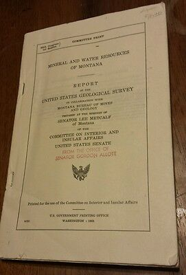 1963 US Geological Society Report: MINERAL AND WATER OF MONTANA (MAPS CHARTS)