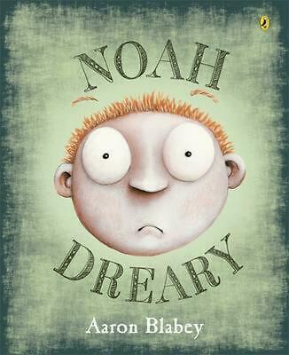 Noah Dreary by Aaron Blabey Paperback Book Free Shipping!