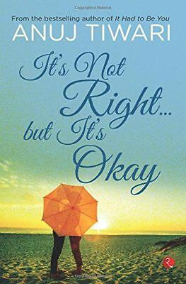 It's Not Right...but It's Okay by Tiwari, Anuj | Paperback Book | 9788129137326