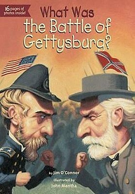 What Was the Battle of Gettysburg? ~ Jim O'Connor ~  9780448462868