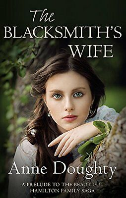 Blacksmith's Wife, The, Doughty, Anne | Paperback Book | 9780749020910 | NEW