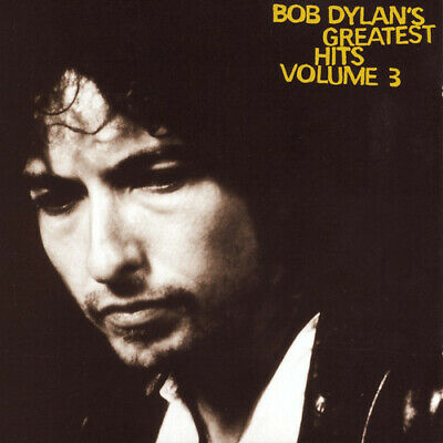 Bob Dylan - Greatest Hits, Vol. 3 [New CD]