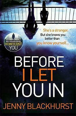 Before I Let You in: Thrilling psychological suspense from No.1 bestseller by Je