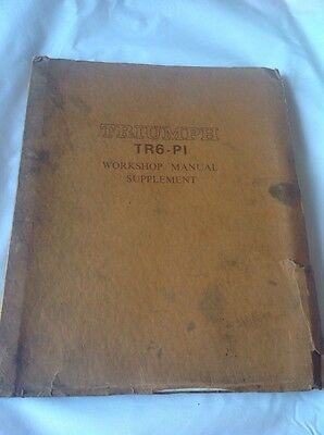 STANDARD TRIUMPH TR6 -Pi FIRST EDITION WORKSHOP MANUAL SUPPLEMENT NUMBER 545090
