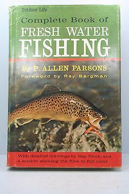 Complete Book of Fresh Water Fishing by P.Allen Parsons - 1966 - Hardcover