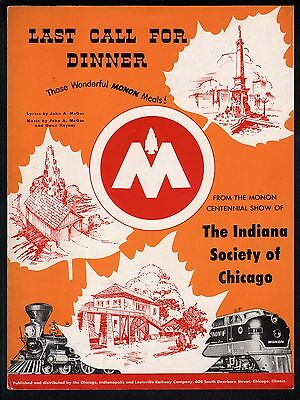 Last Call For Dinner 1947 Monon Centennial Show of Indiana society of Chicago