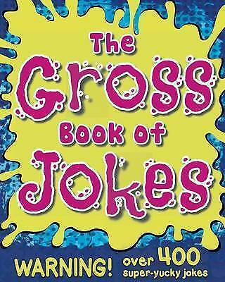 The Gross Book of Jokes by Little Bee Books -Paperback